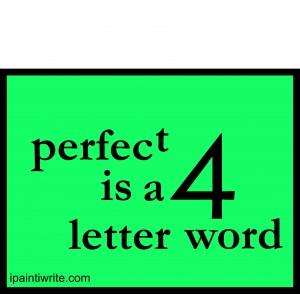 perfectisa4letterword#3