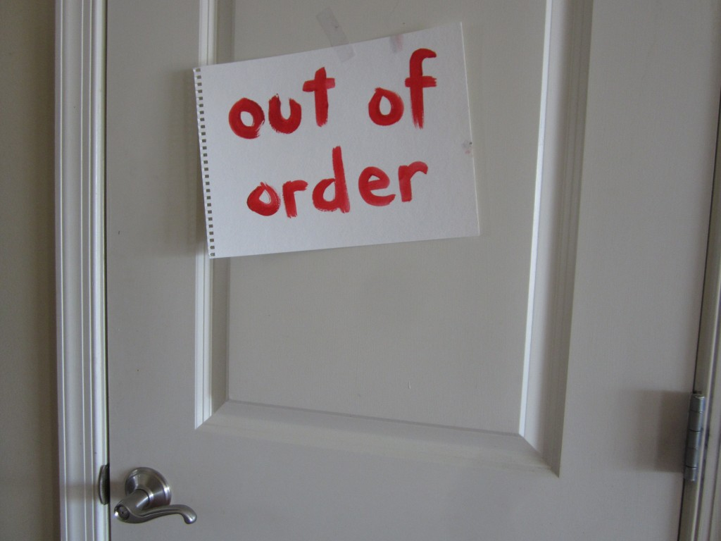 The bathroom is out of order