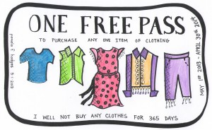 One Free pass for the 365 day challenge to not buy clothes for a year