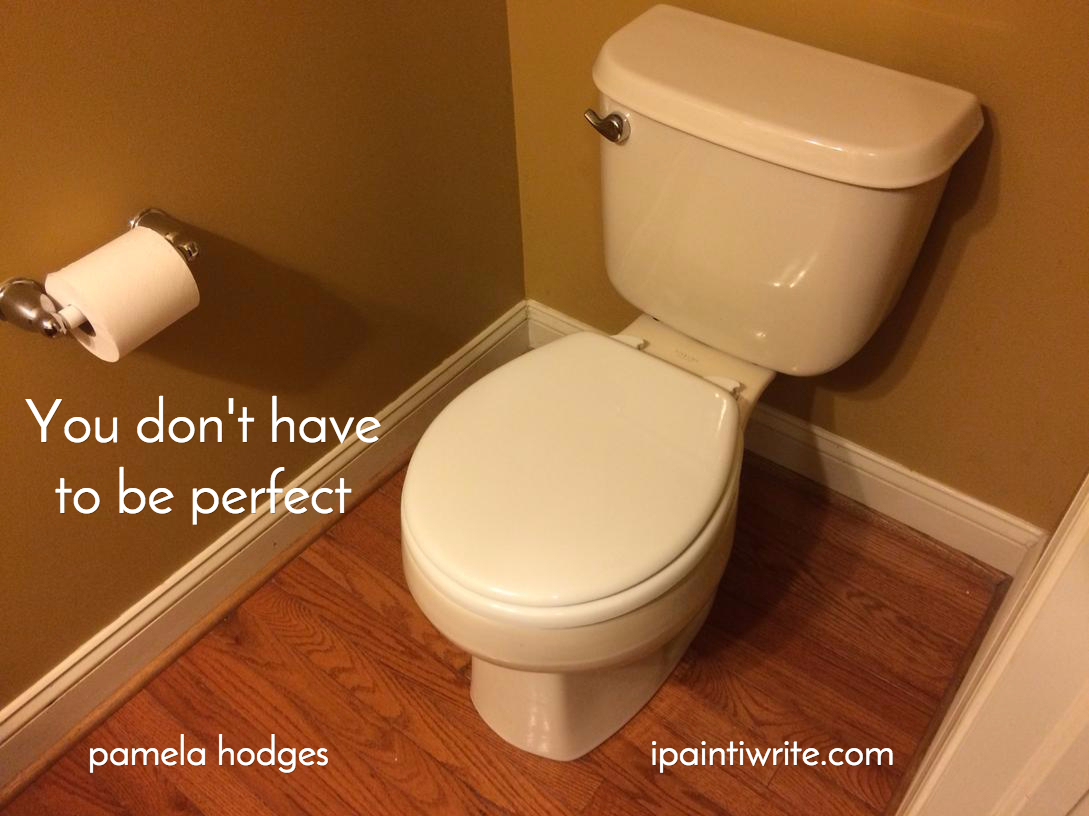 Keeping a white toilet seat to remind us we don\'t have to be perfect ...